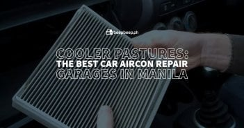 Cooler Pastures: The Best Car Aircon Repair Garages in Manila