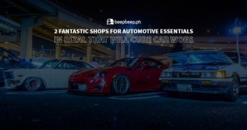 2 Fantastic Shops for Automotive Essentials in Rizal That Will Cure Car Woes