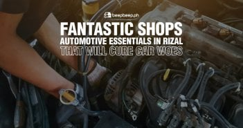 3 Fantastic Shops for Automotive Essentials in Rizal That Will Cure Car Woes