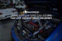 4 Quezon City Car Shops that Give the Best Value for Money